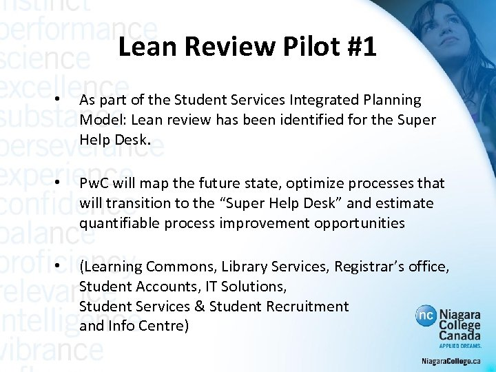 Lean Review Pilot #1 • As part of the Student Services Integrated Planning Model: