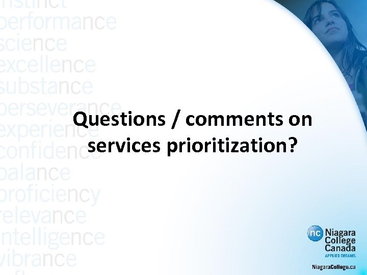 Questions / comments on services prioritization?
