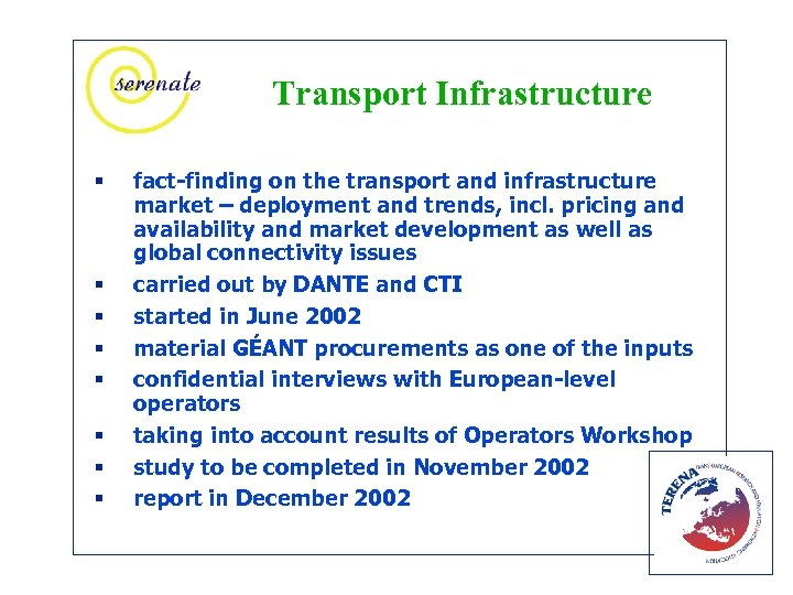 Transport Infrastructure § § § § fact-finding on the transport and infrastructure market –