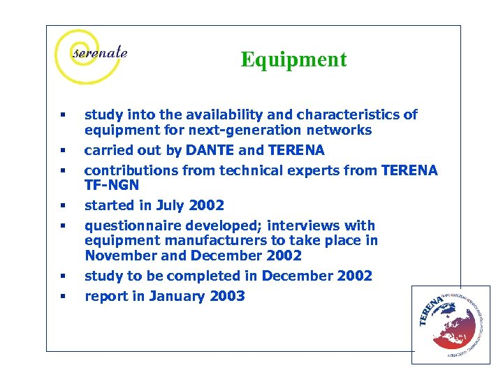 Equipment § § § § study into the availability and characteristics of equipment for