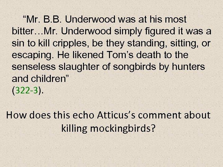 to kill a mockingbird mr underwood