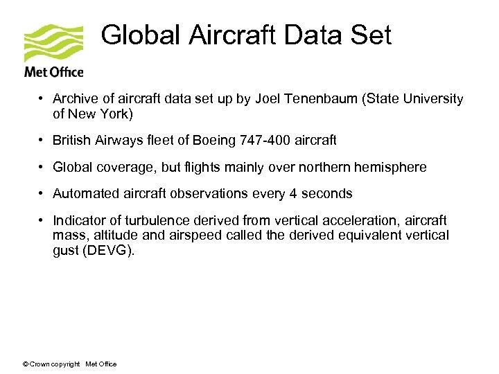 Global Aircraft Data Set • Archive of aircraft data set up by Joel Tenenbaum