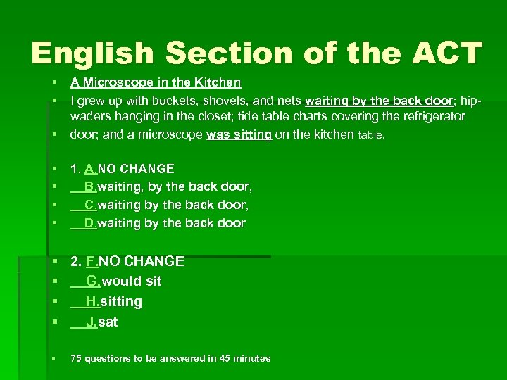 English Section of the ACT § A Microscope in the Kitchen § I grew