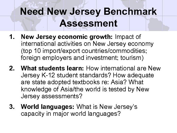 Need New Jersey Benchmark Assessment 1. New Jersey economic growth: Impact of international activities