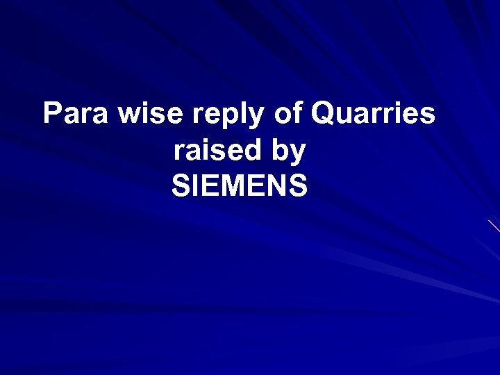 Para wise reply of Quarries raised by SIEMENS