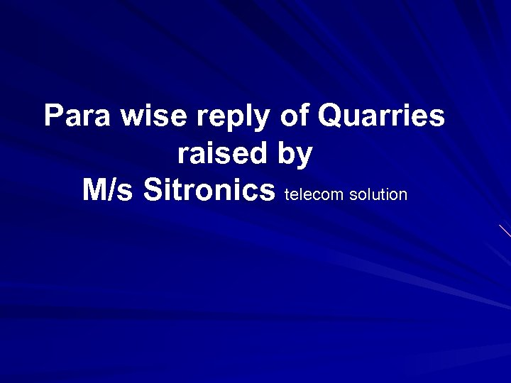 Para wise reply of Quarries raised by M/s Sitronics telecom solution