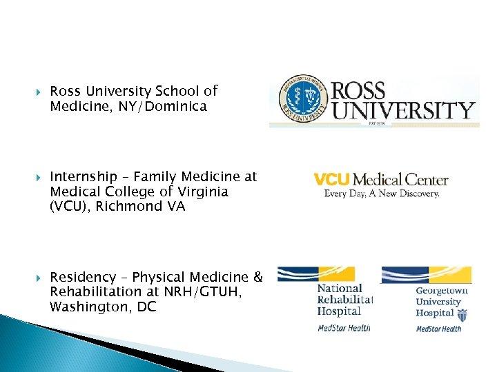 Ross University School of Medicine, NY/Dominica Internship – Family Medicine at Medical College
