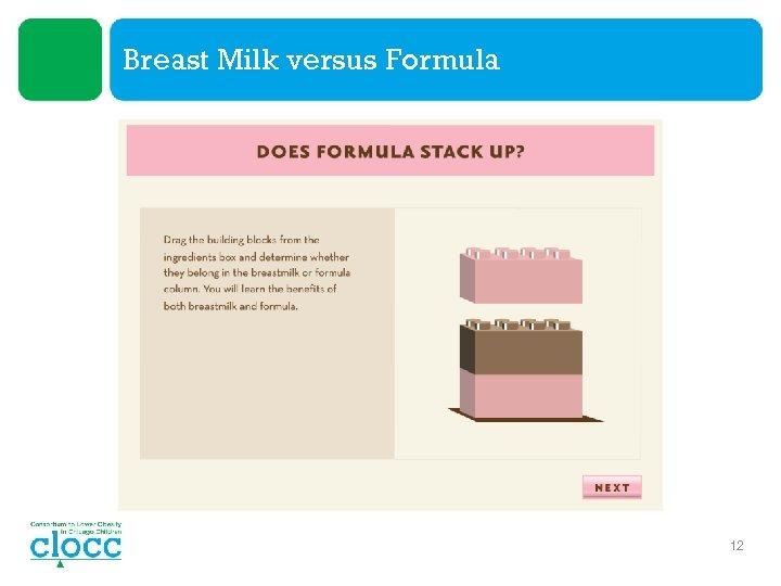Breast Milk versus Formula 12