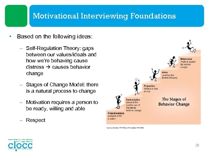 Motivational Interviewing Foundations • Based on the following ideas: – Self-Regulation Theory: gaps between