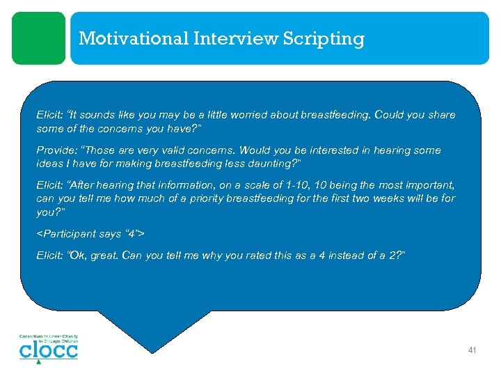 """Motivational Interview Scripting Elicit: """"It sounds like you may be a little worried about"""