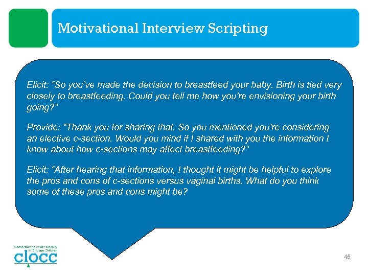 """Motivational Interview Scripting Elicit: """"So you've made the decision to breastfeed your baby. Birth"""