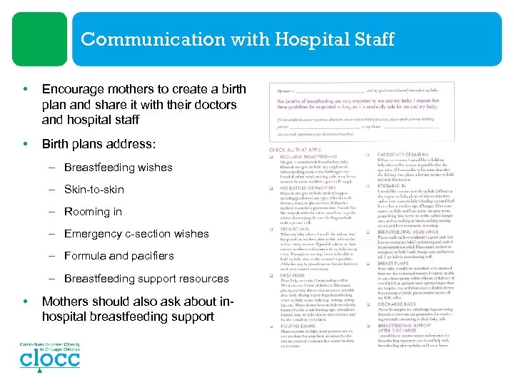 Communication with Hospital Staff • Encourage mothers to create a birth plan and share
