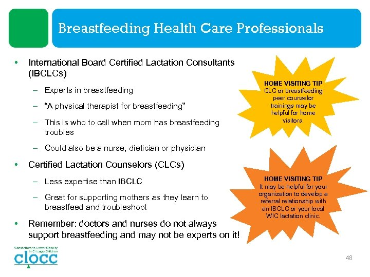 Breastfeeding Health Care Professionals • International Board Certified Lactation Consultants (IBCLCs) – Experts in
