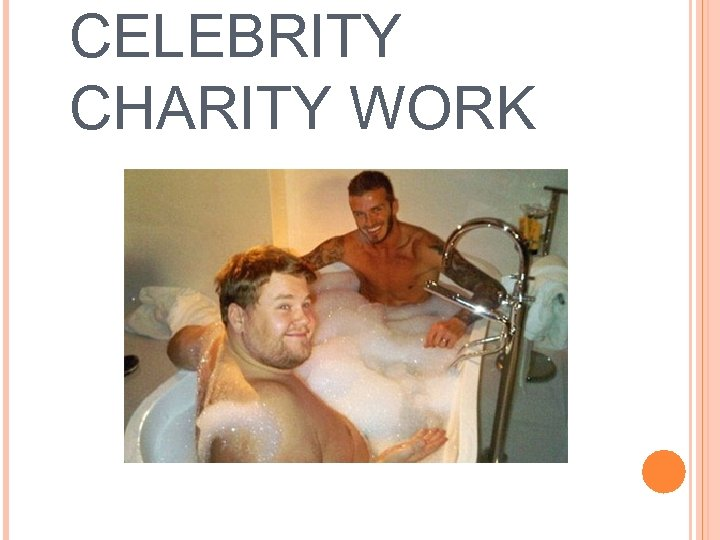 CELEBRITY CHARITY WORK