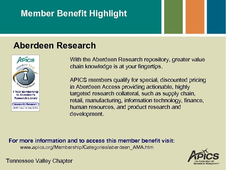 Member Benefit Highlight Aberdeen Research With the Aberdeen Research repository, greater value chain knowledge