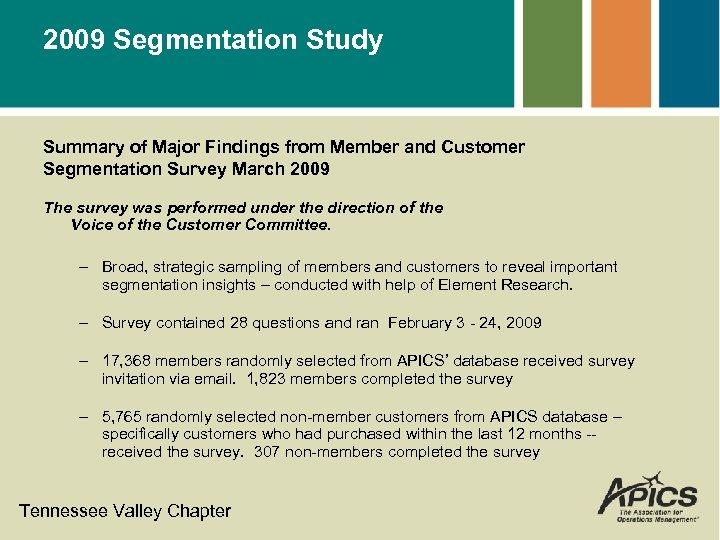 2009 Segmentation Study Summary of Major Findings from Member and Customer Segmentation Survey March