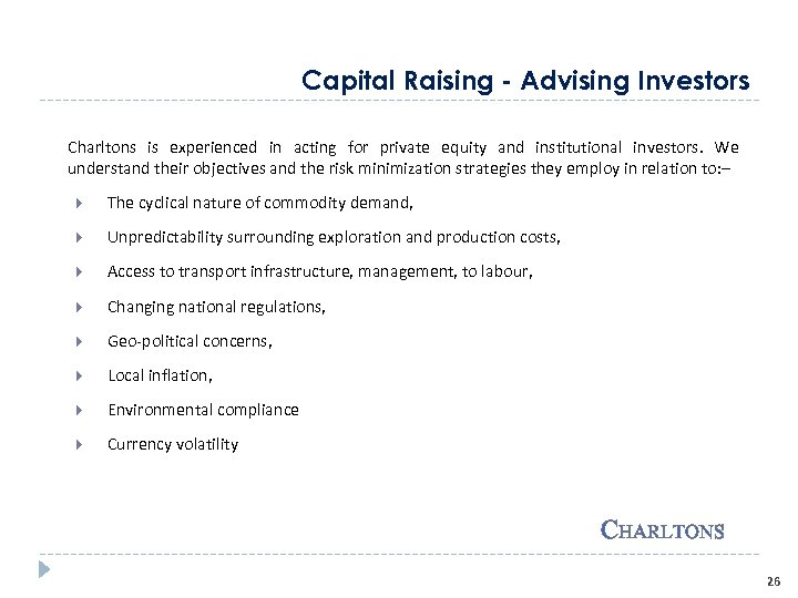 Capital Raising - Advising Investors Charltons is experienced in acting for private equity and