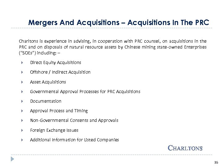 Mergers And Acquisitions – Acquisitions In The PRC Charltons is experience in advising, in