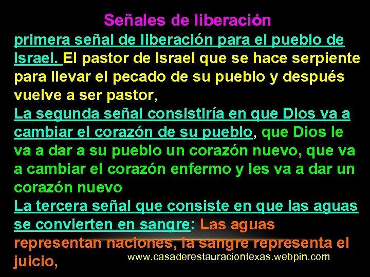 Señales de liberación primera señal de liberación para el pueblo de Israel. El pastor