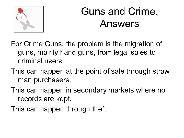 Guns and Crime, Answers For Crime Guns, the problem is the migration of guns,