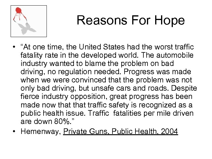 """Reasons For Hope • """"At one time, the United States had the worst traffic"""