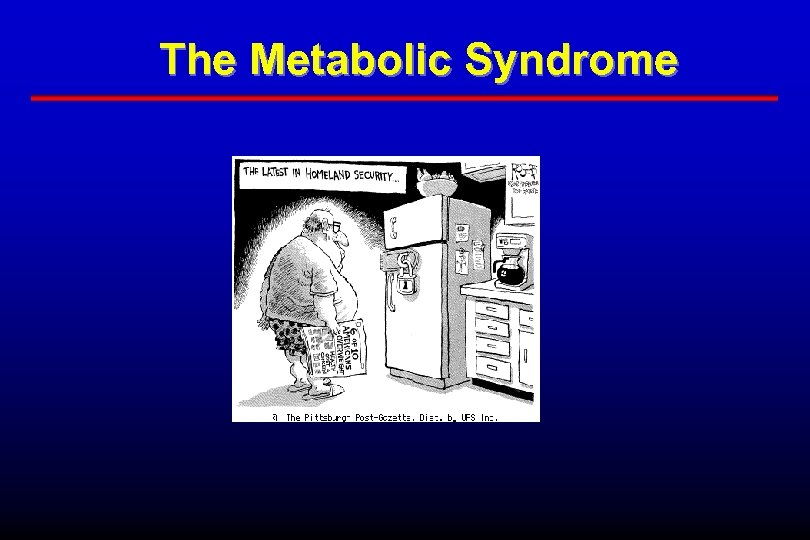 The Metabolic Syndrome