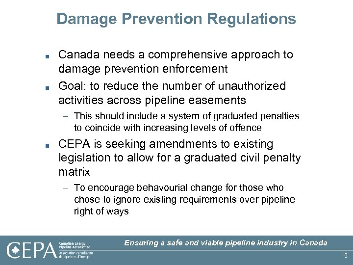 Damage Prevention Regulations ■ ■ Canada needs a comprehensive approach to damage prevention enforcement
