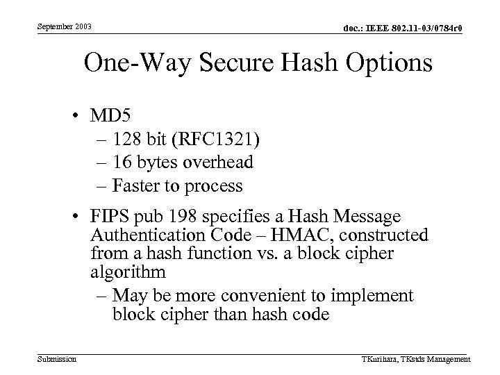 September 2003 doc. : IEEE 802. 11 -03/0784 r 0 One-Way Secure Hash Options
