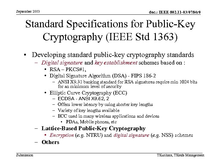 September 2003 doc. : IEEE 802. 11 -03/0784 r 0 Standard Specifications for Public-Key