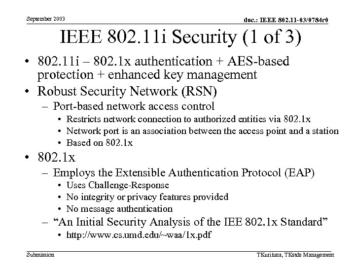September 2003 doc. : IEEE 802. 11 -03/0784 r 0 IEEE 802. 11 i