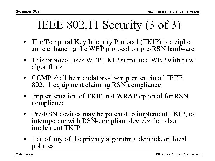 September 2003 doc. : IEEE 802. 11 -03/0784 r 0 IEEE 802. 11 Security