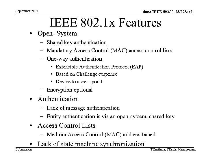 September 2003 doc. : IEEE 802. 11 -03/0784 r 0 IEEE 802. 1 x
