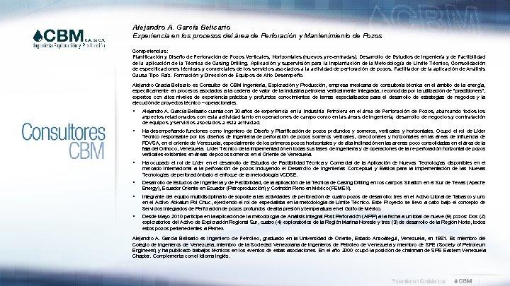 Alejandro A. García Belisario Experiencia en los procesos del área de Perforación y Mantenimiento