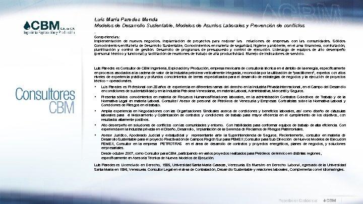 Luís María Paredes Menda Modelos de Desarrollo Sustentable, Modelos de Asuntos Laborales y Prevención