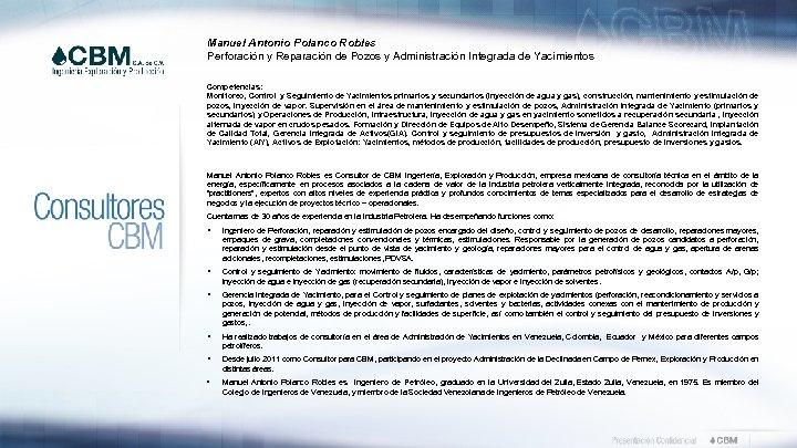 Manuel Antonio Polanco Robles Perforación y Reparación de Pozos y Administración Integrada de Yacimientos