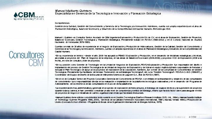 Manuel Idalberto Quintero Especialista en Gerencia de la Tecnología e Innovación y Planeación Estratégica