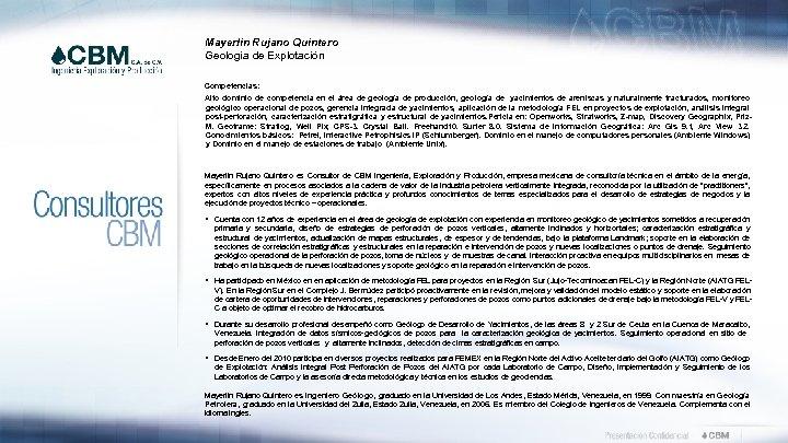 Mayerlin Rujano Quintero Geología de Explotación Competencias: Alto dominio de competencia en el área