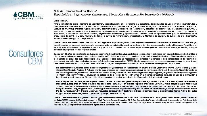 Mileida Dolores Medina Montiel Especialista en Ingeniería de Yacimientos, Simulación y Recuperación Secundaria y