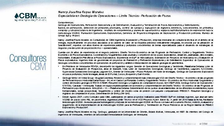Nancy Josefina Reyes Morales Especialista en Geología de Operaciones – Limite Técnico- Perforación de
