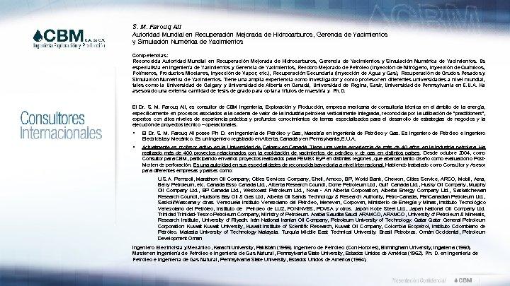 S. M. Farouq Ali Autoridad Mundial en Recuperación Mejorada de Hidrocarburos, Gerencia de Yacimientos
