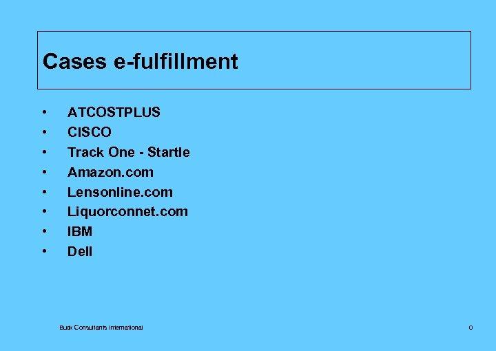 Cases e-fulfillment • • ATCOSTPLUS CISCO Track One - Startle Amazon. com Lensonline. com