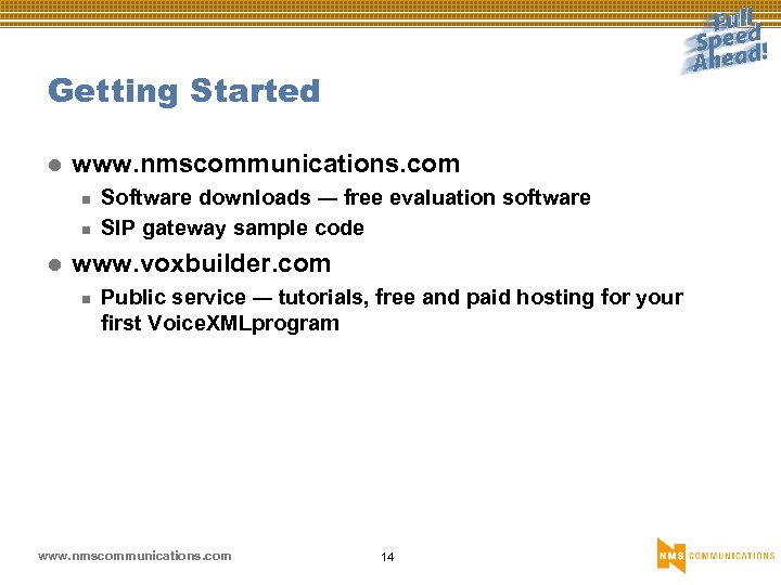 Getting Started l www. nmscommunications. com n n l Software downloads — free evaluation