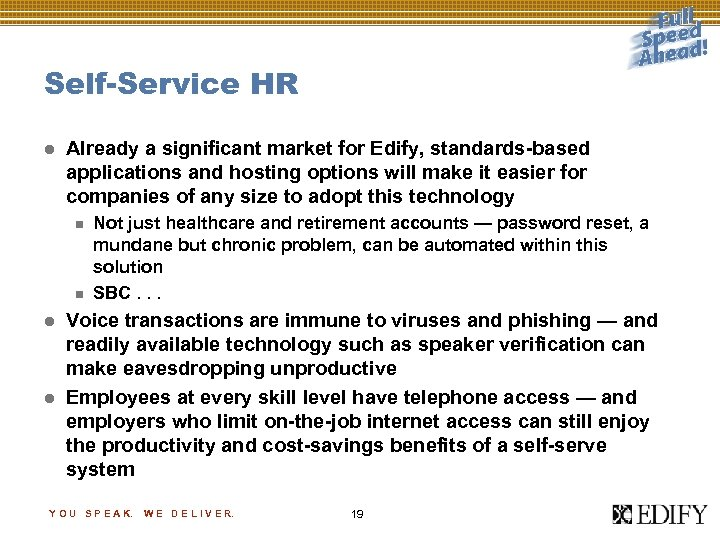 Self-Service HR l Already a significant market for Edify, standards-based applications and hosting options