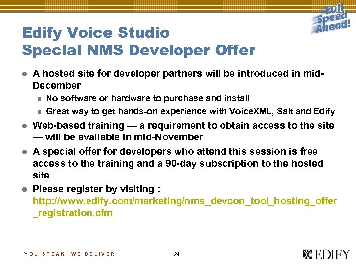 Edify Voice Studio Special NMS Developer Offer l A hosted site for developer partners