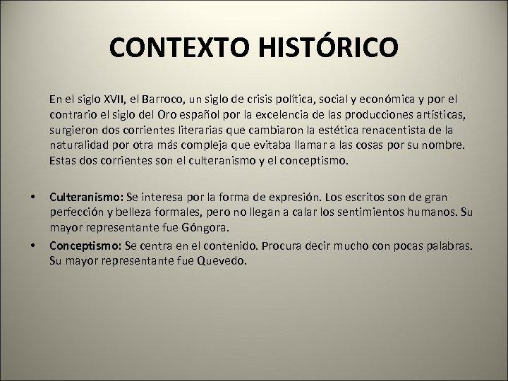 CONTEXTO HISTÓRICO En el siglo XVII, el Barroco, un siglo de crisis política, social