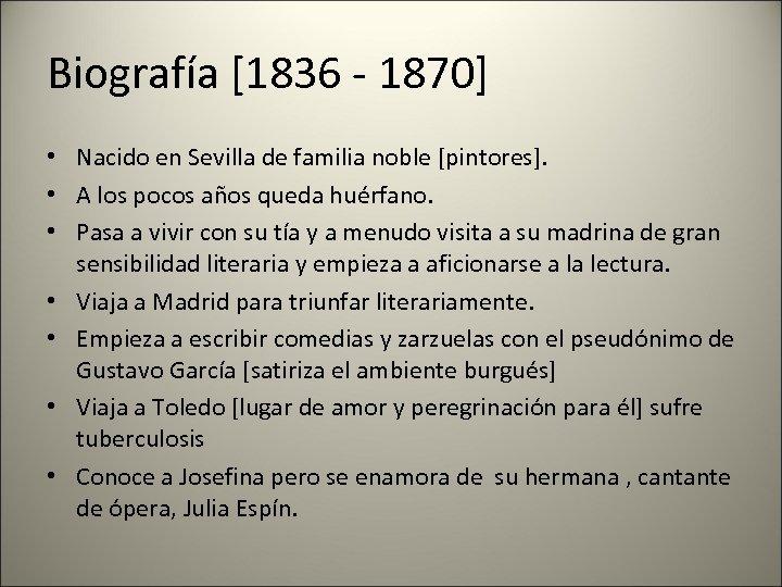 Biografía [1836 - 1870] • Nacido en Sevilla de familia noble [pintores]. • A