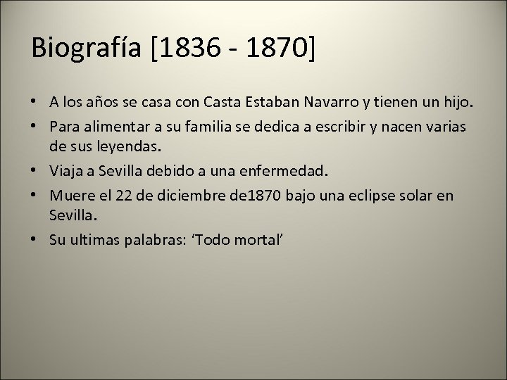 Biografía [1836 - 1870] • A los años se casa con Casta Estaban Navarro