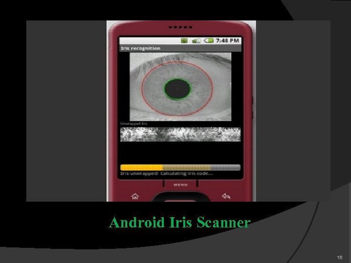 Android Iris Scanner 16