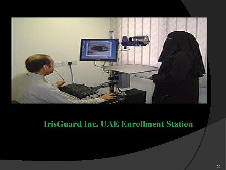 Iris. Guard Inc. UAE Enrollment Station 28