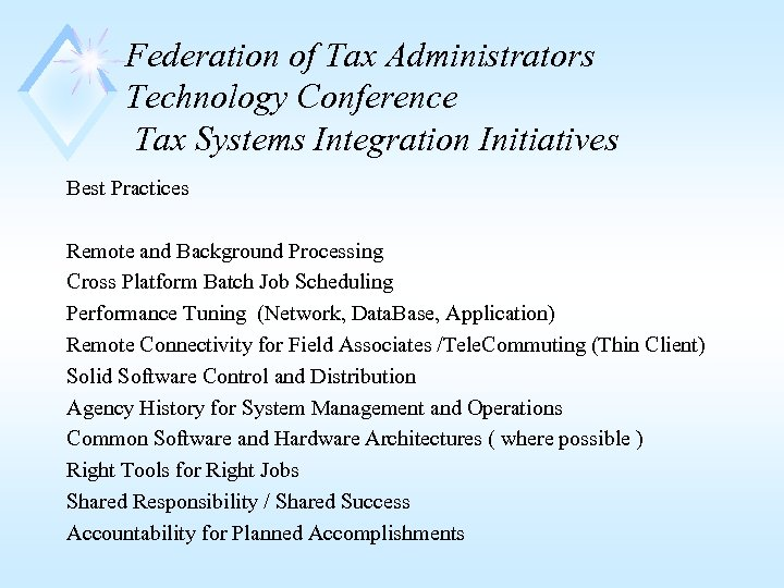Federation of Tax Administrators Technology Conference Tax Systems Integration Initiatives Best Practices Remote and
